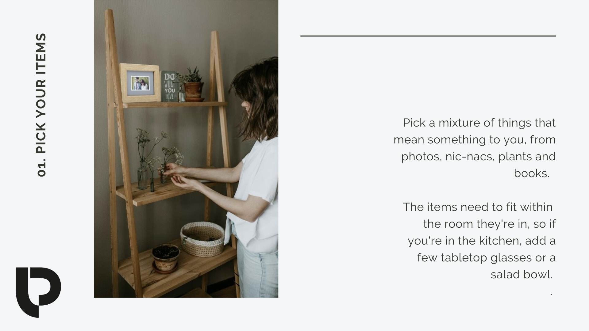 Photo shelf design: Pick a mix of things to sit around your photos