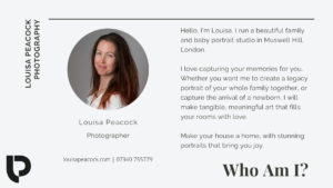 Louisa Peacock is the owner or North London photographer studio